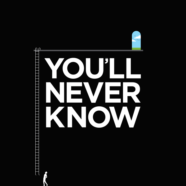 Never try, never know.