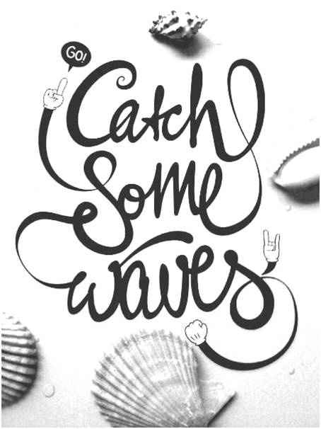 Catch some waves – Typography