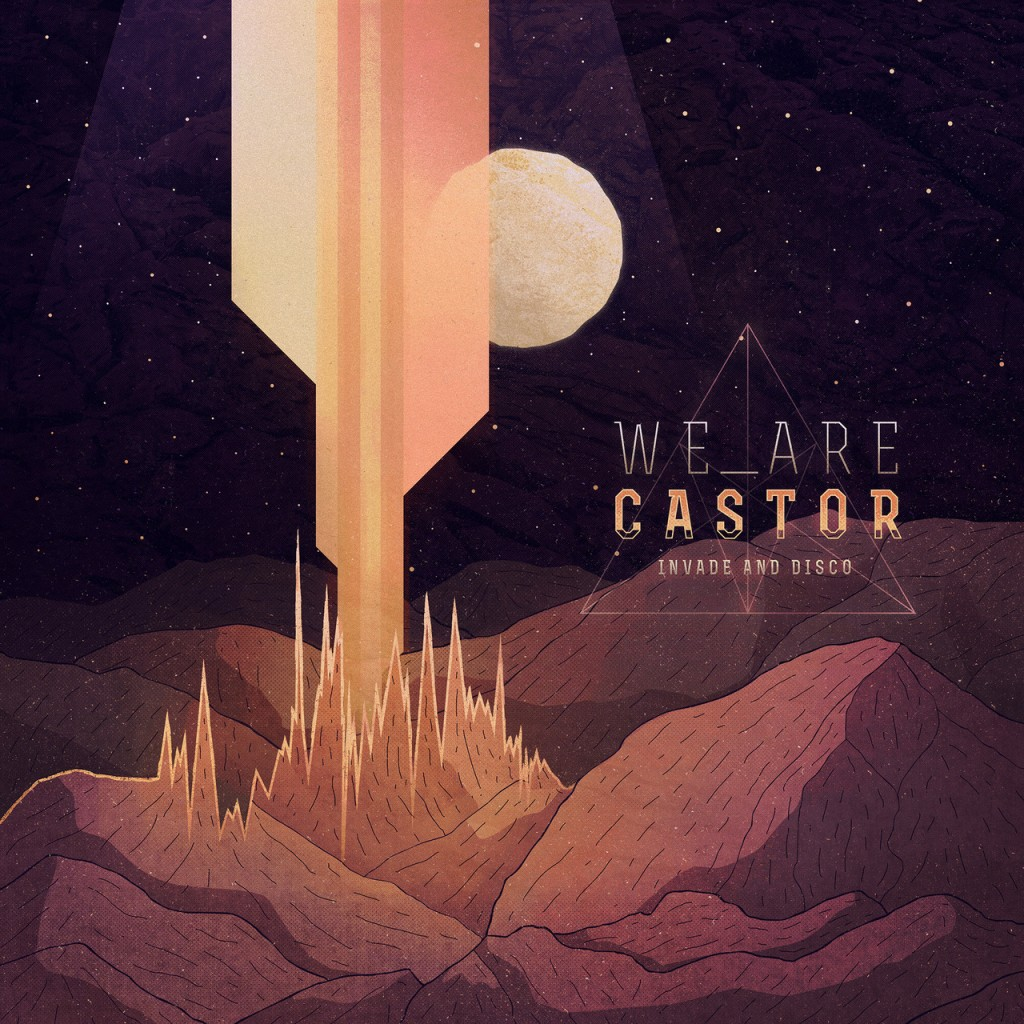 "We Are Castor – ""Invade & Disco"" Album Cover"