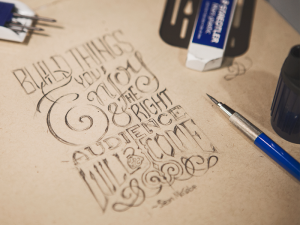 Build Things you Enjoy | Hand Lettering