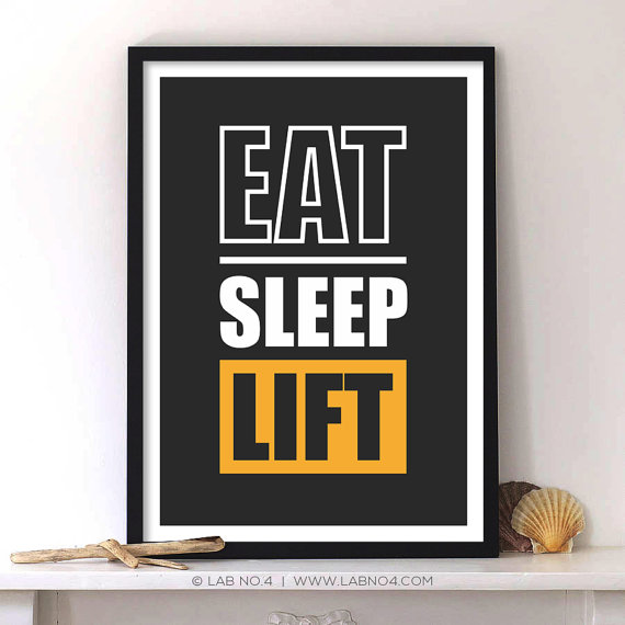 Eat Sleep Lift Gym Motivational Fitness Quotes by Lab No. 4 on Etsy