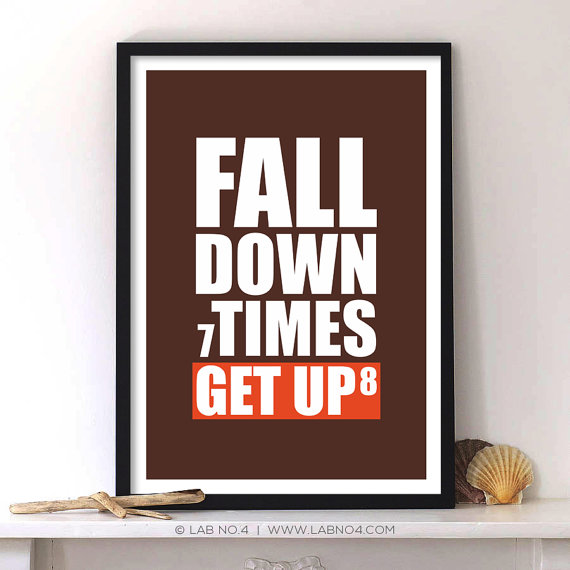 Fall Down 7 times Get up 8 Gym Motivating Daily Body by Lab No. 4