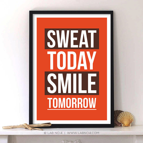 Sweat Today Smile Tomorrow Gym Motivational Fitness by Lab No. 4