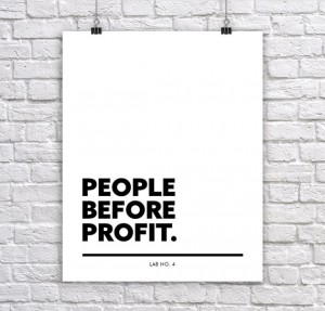 People Before Profit A Motivating Corporate Short Typography Quote Poster by Lab No. 4