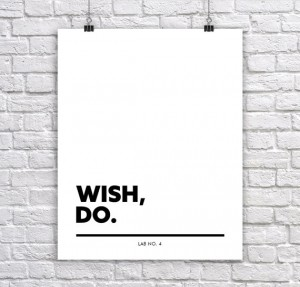 Wish Do.Inspirational Corporate Short Quote by Lab No. 4