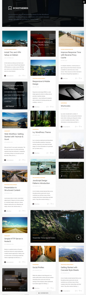 Ivy is a masonry styled personal blog theme for the WordPress platform. Featuring a minimal, res ...