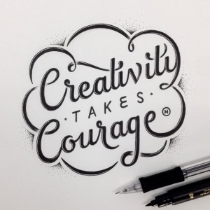 Creativity takes Courage by Anthony Hos
