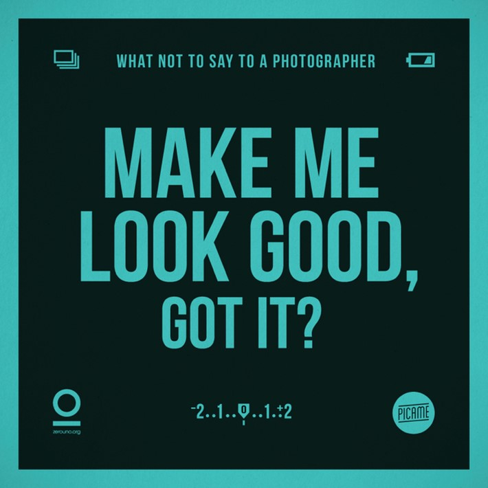 What Not To Say to a Photographer | Downgraf