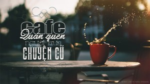 Cafe quán quen…by UhThiLaHuVo