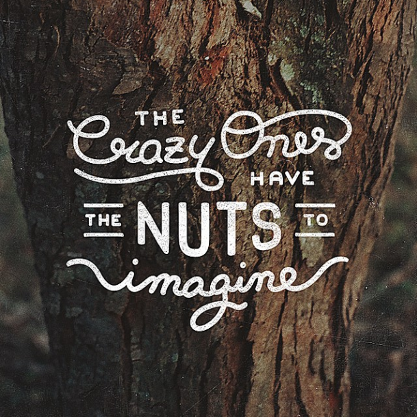 The Crazy Once have