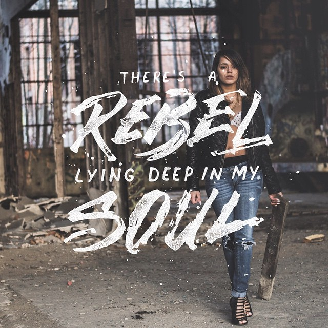 There's A Rebel Lying Deep In My Soul.