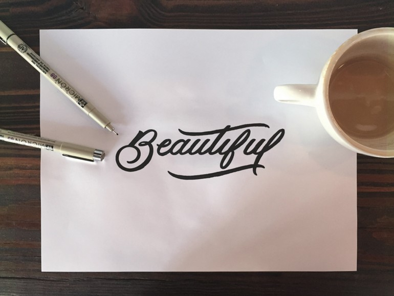 """""""Beautiful"""" hand drawn lettering by Jenna Bresnahan"""