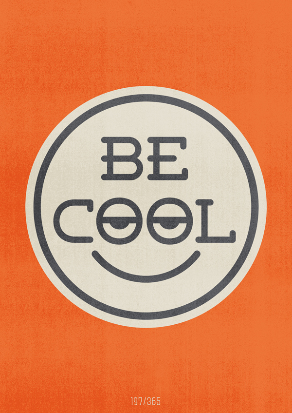 197/365 – Be cool