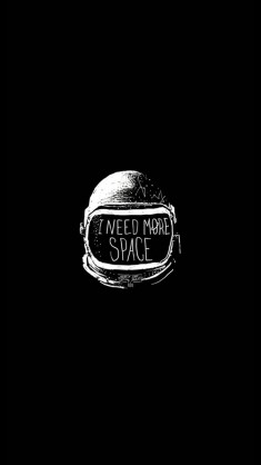 I Need More Space iPhone 6 Wallpaper / iPod Wallpaper HD