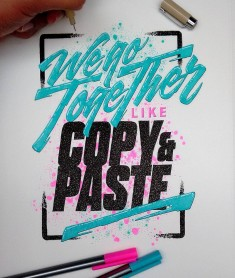 We go Together Like Copy & Paste by @tatianasd