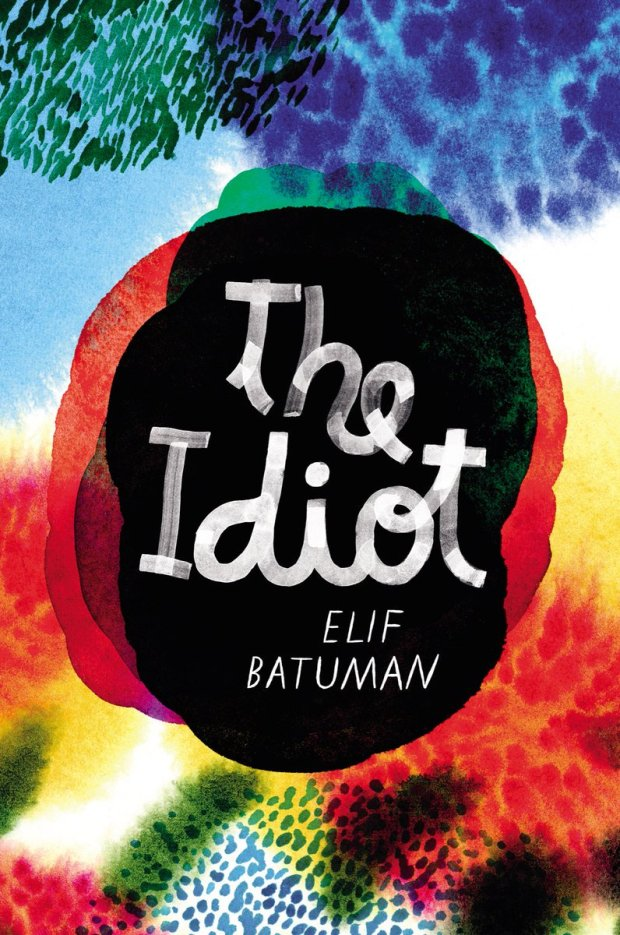 The Idiot by Elif Batuman