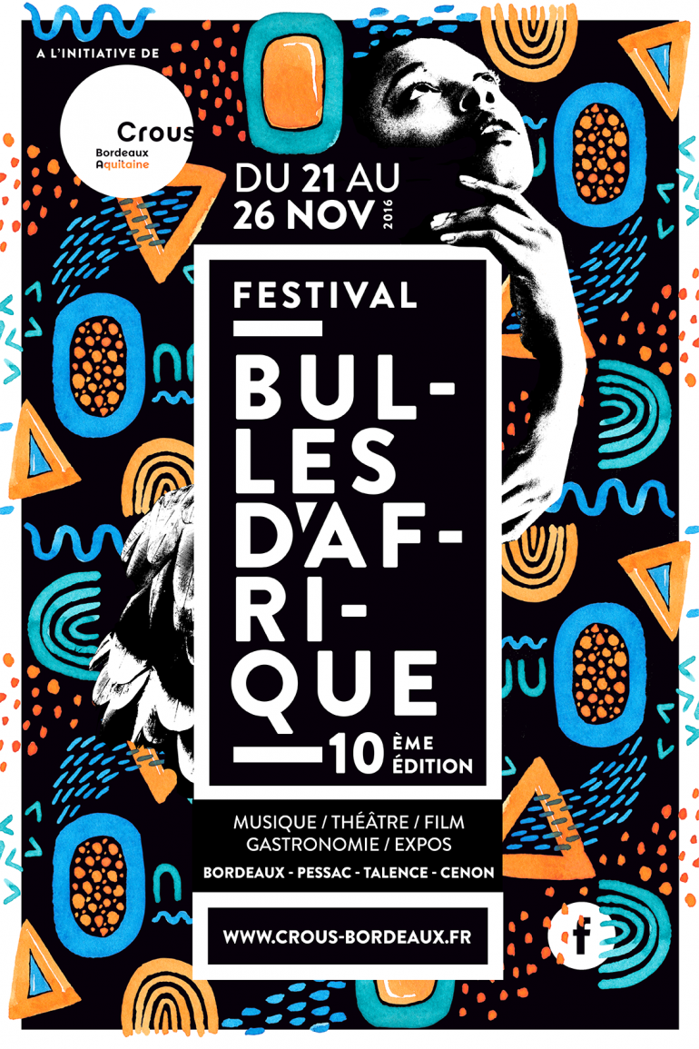 Bubbles of Africa Festival 2016, Music, Theater, Film, Gastronomy, Exhibitions – Bordeaux