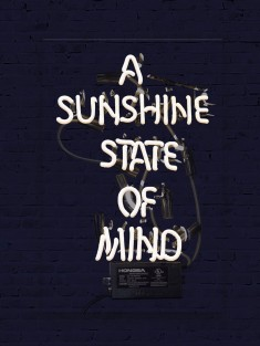 Sunshine State of Mind (Neon Sign)