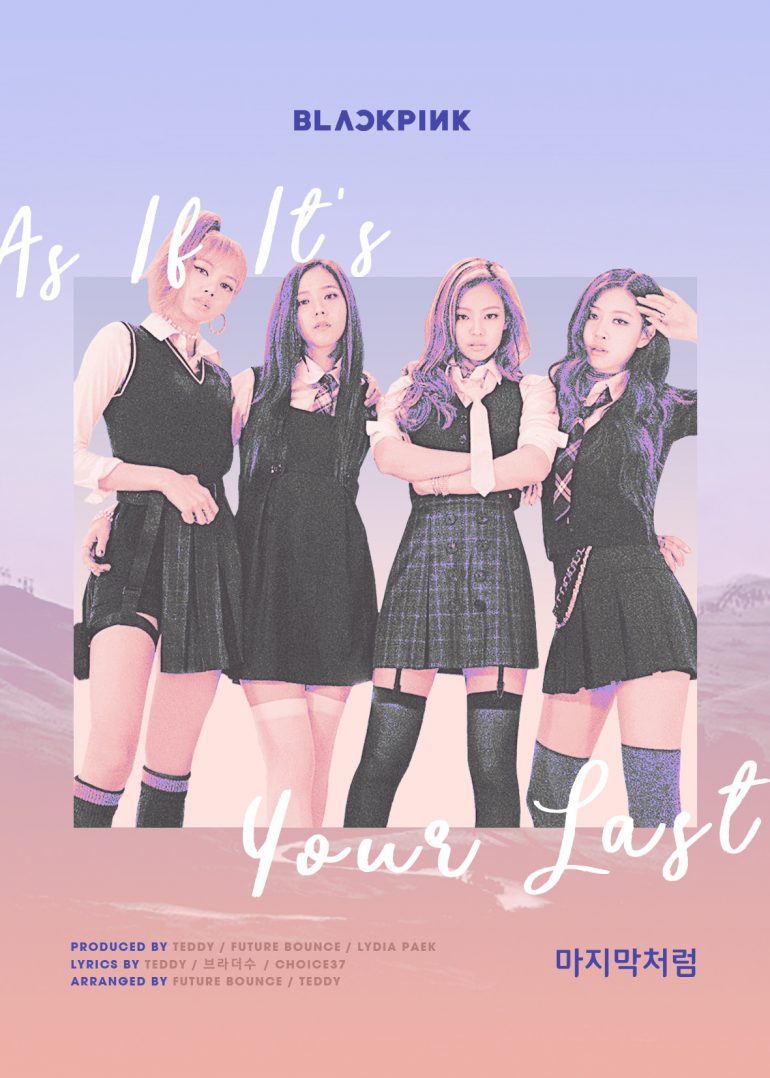 as if it's your last – Graphic Design, Digital Art