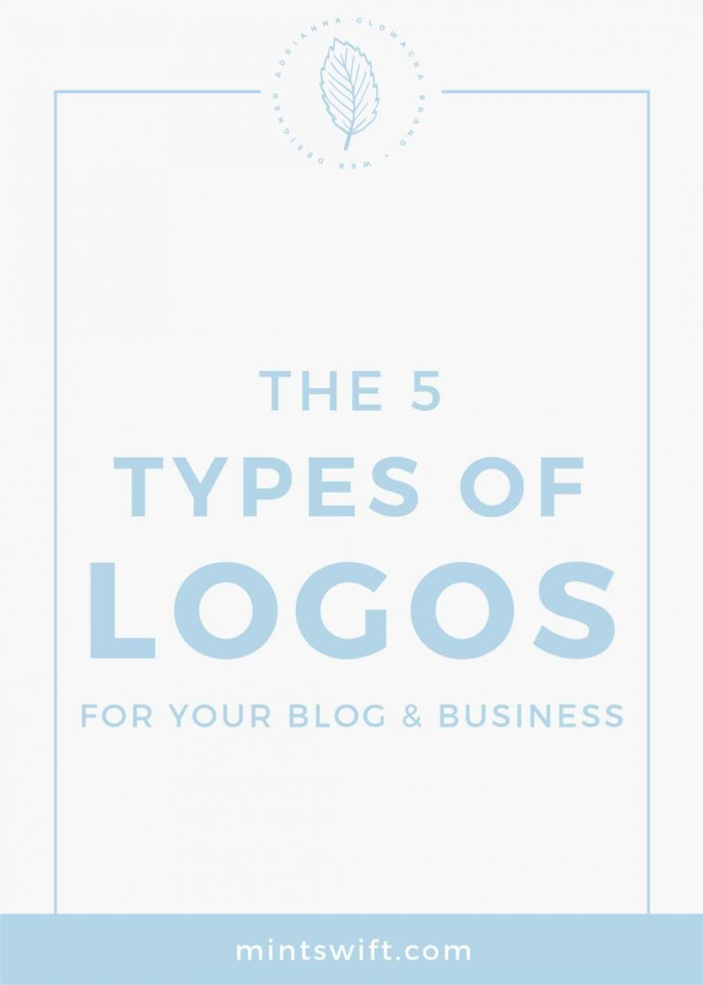 The 5 Types of Logos for Your Blog & Business