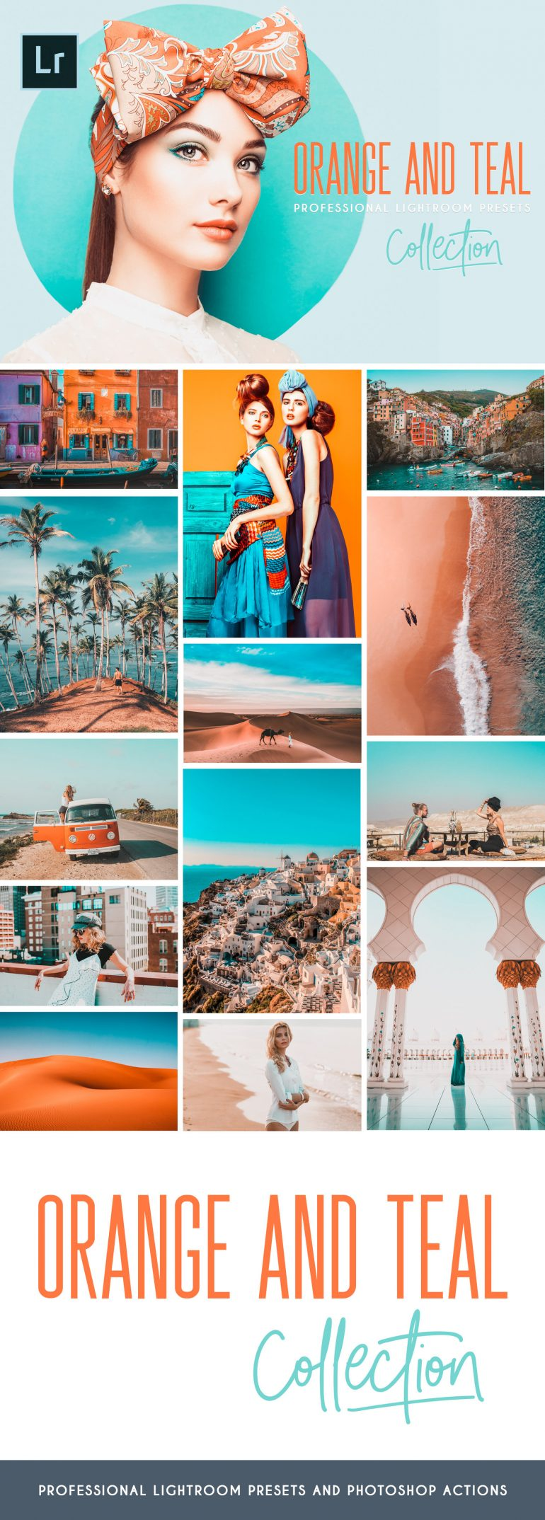 ORANGE AND TEAL LIGHTROOM PRESETS, PHOTOSHOP ACTIONS AND ACR PRESETS