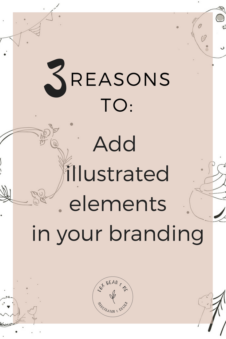 WHY YOU NEED TO ADD ILLUSTRATED ELEMENTS TO YOUR BRAND