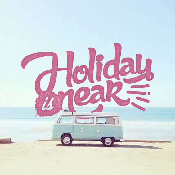 Holiday is Near