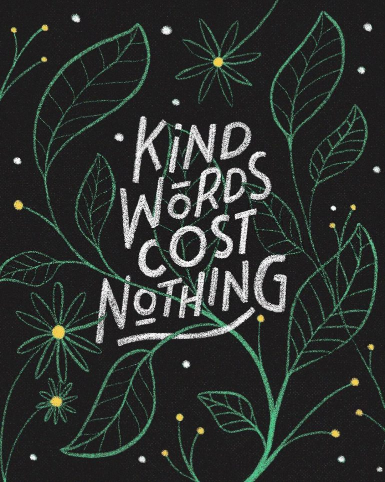 Kind Words Cost Nothing