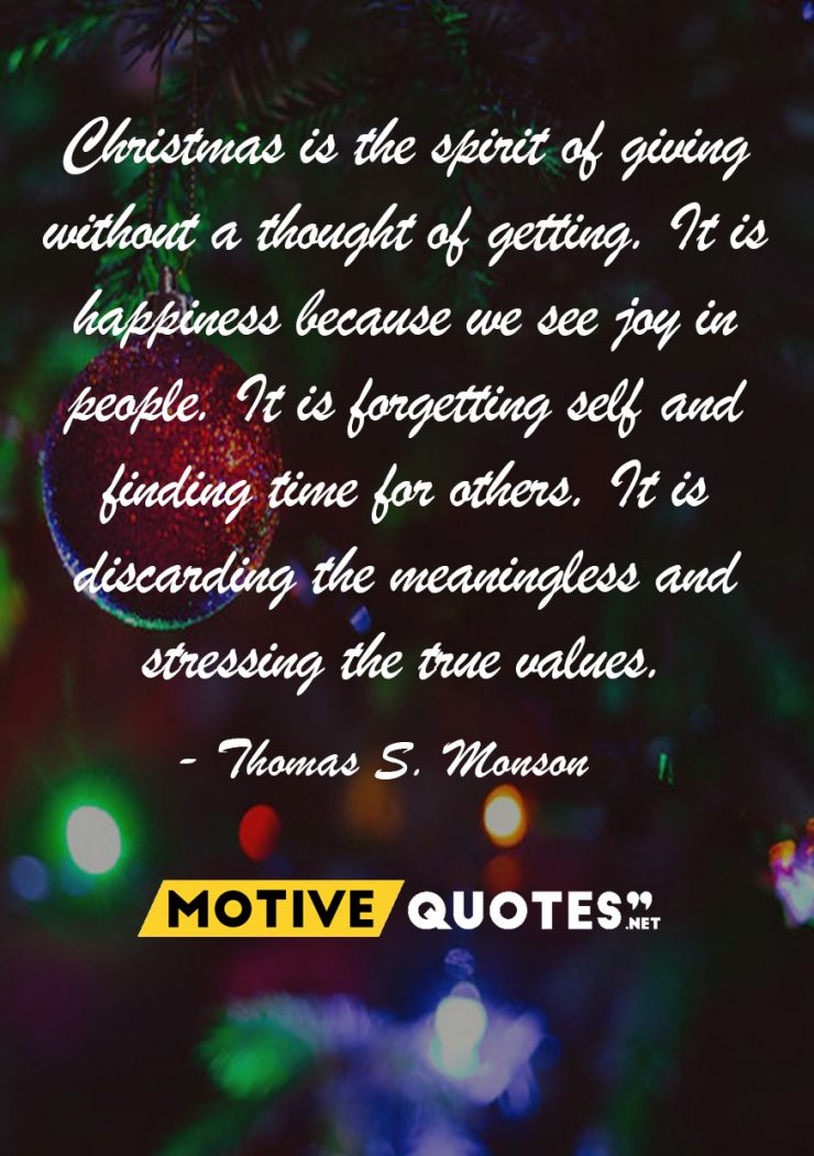 Christmas is the spirit of giving without a thought of getting – MotiveQuotes.net