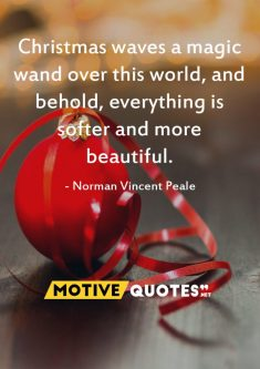 Christmas waves a magic wand over this world – MotiveQuotes.net
