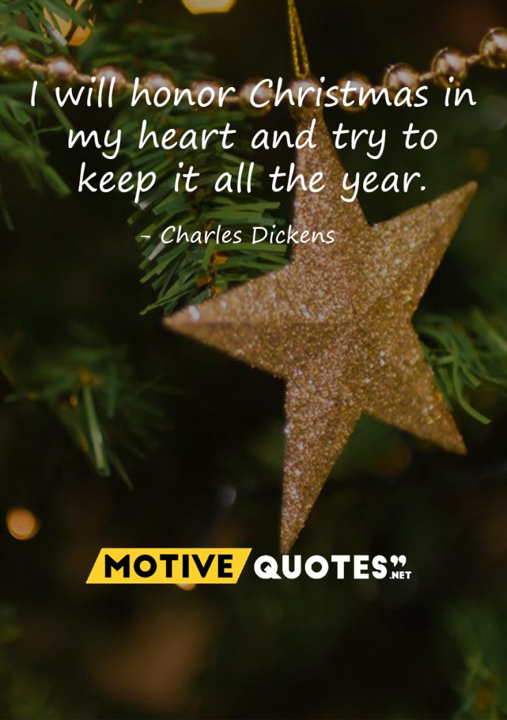 I will honor Christmas in my heart and try to keep it all the year – MotiveQuotes.net