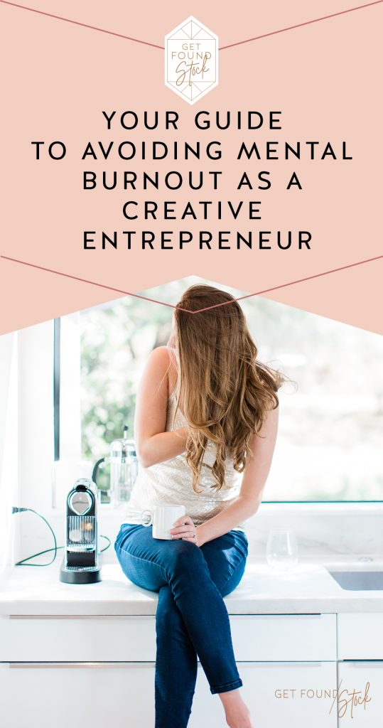 Your Guide to Avoiding Mental Burnout as a Creative Entrepreneur