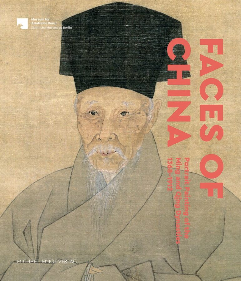 Faces of China: Portrait Painting of the Ming and Qing Dynasties