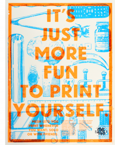 It's Just More Fun To Print Yourself