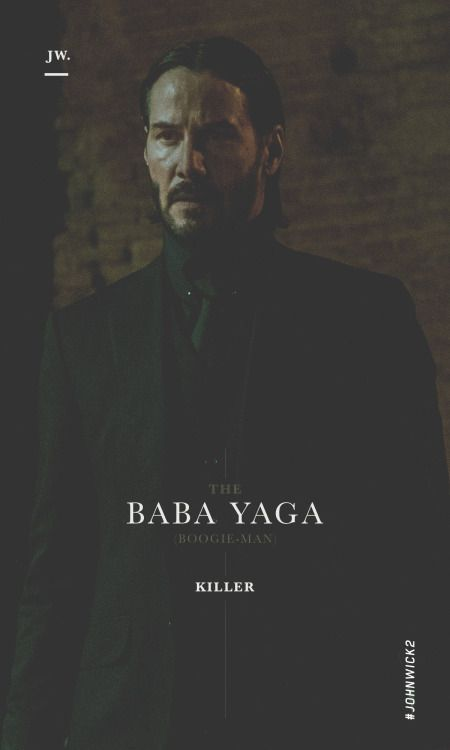 John Wick – The Baba Yaga