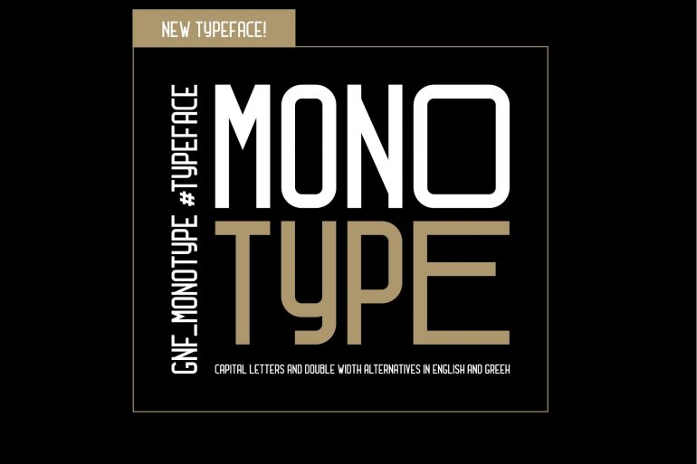 GNF_MONOTYPE TYPEFACE
