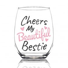 Cheers My Beautiful Bestie