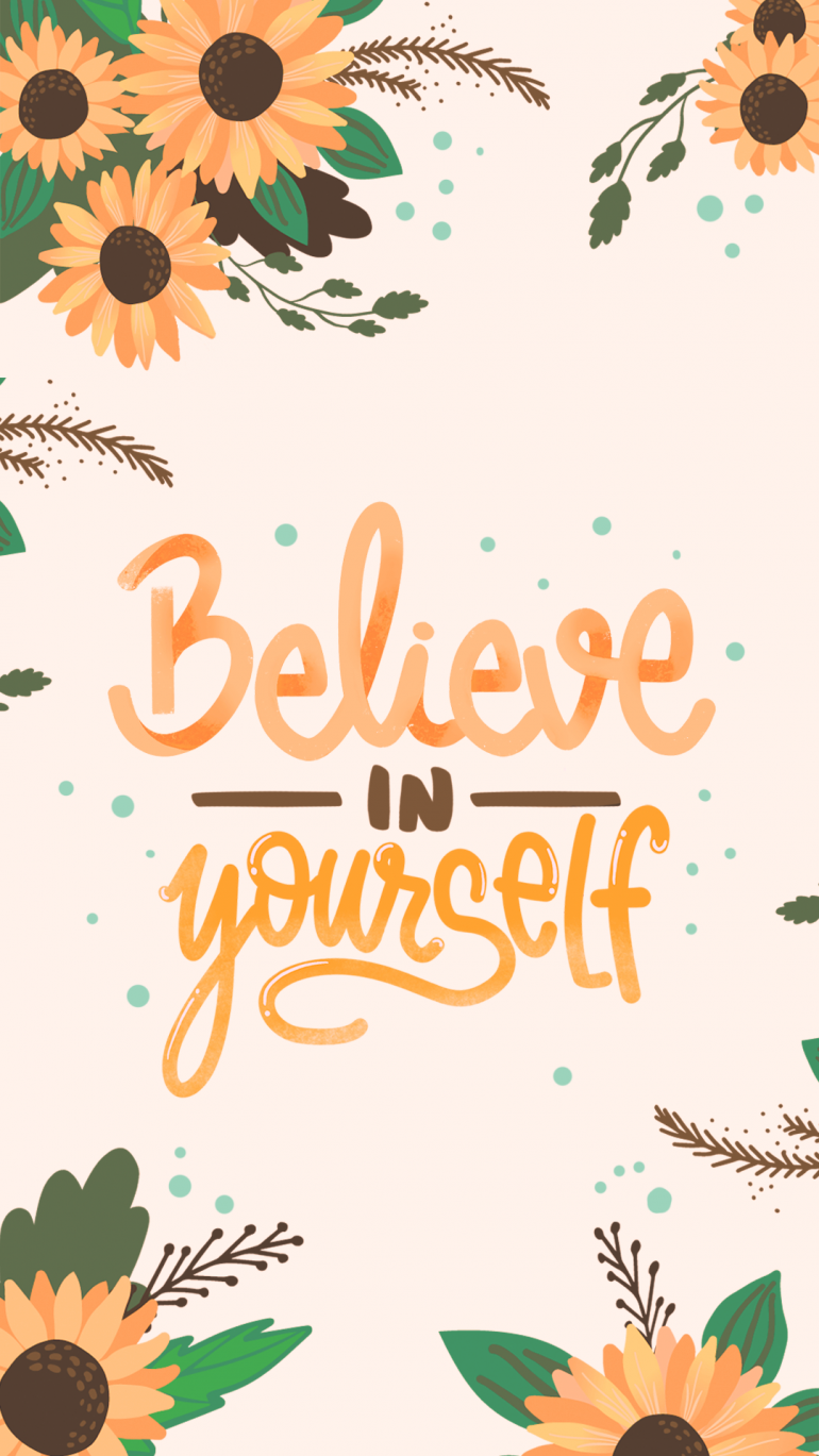 Wallpaper Believe In Yourself
