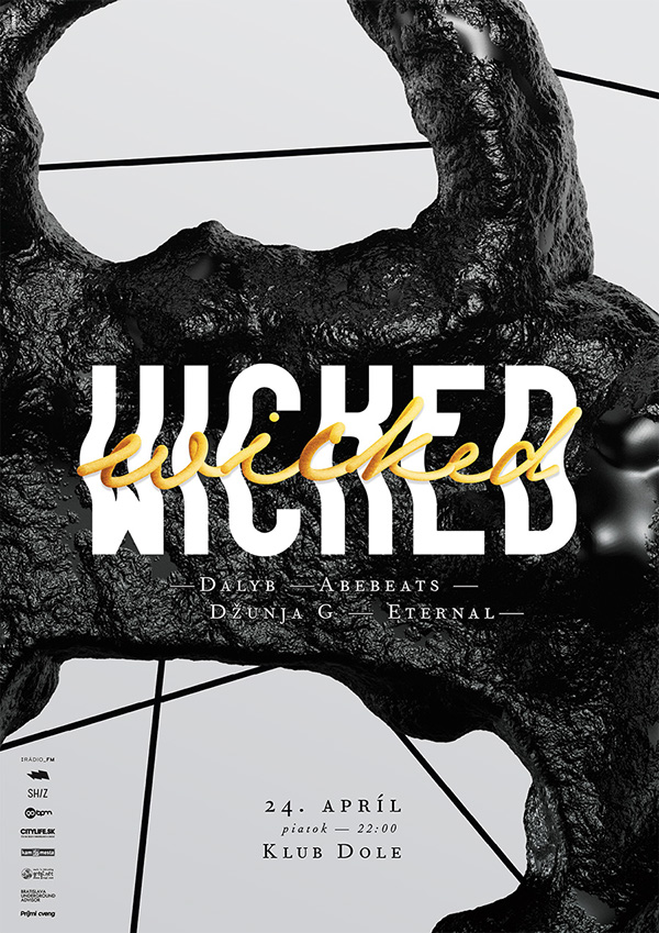 Wicked 4 poster for DOLE Club in Bratislava.
