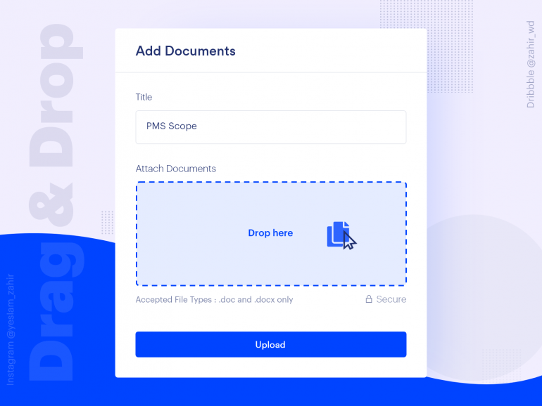 Drag And Drop File Upload UX | Add Documents on Hover