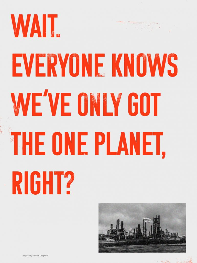 Everyone Knows we've only Got The one PLanet, Right?