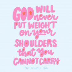 ⭐️ God will never put weight on your shoulders that you cannot carry ⭐️