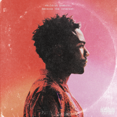 Childish Gambino – Because the internet