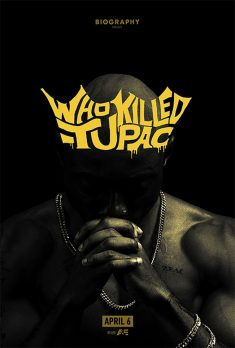 Biography Presents: Who Killed Tupac? Key Art