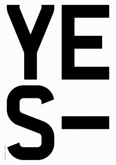 Yes – Typographic Posters