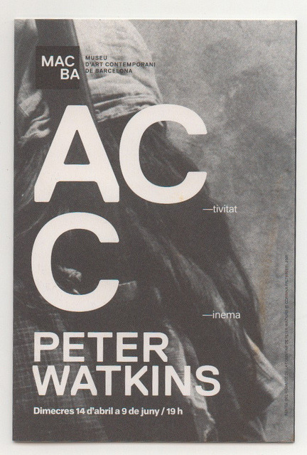 Macba. Peter Watkins Program.