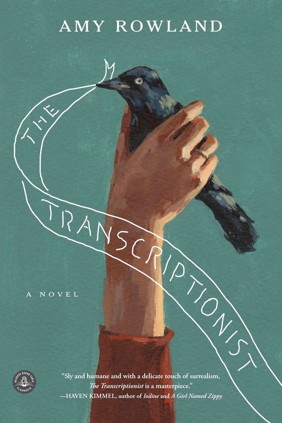 The Transcriptionist by Amy Rowland