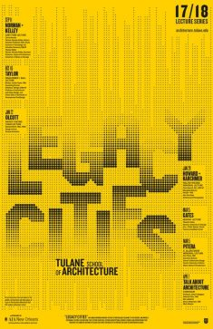 Poster courtesy of Tulane School of Architecture.