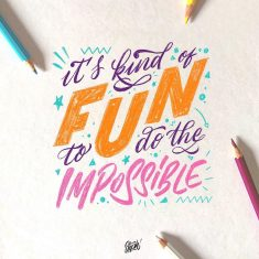 It's Kind of Fun to do the Impossible ????????
