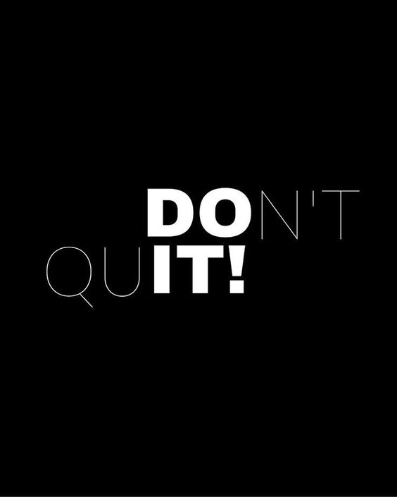DO IT / Don't Quit